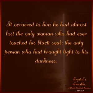 10. Light in his darkness quote